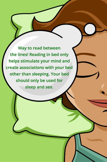 Reading in bed could stimulate your mind and prevent you from falling asleep.